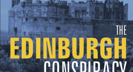 The Edinburgh Conspiracy