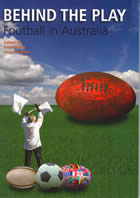 Behind the Play: Football in Australia